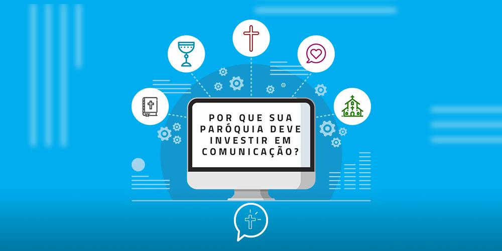5 motivos para sua paróquia investir em comunicação
