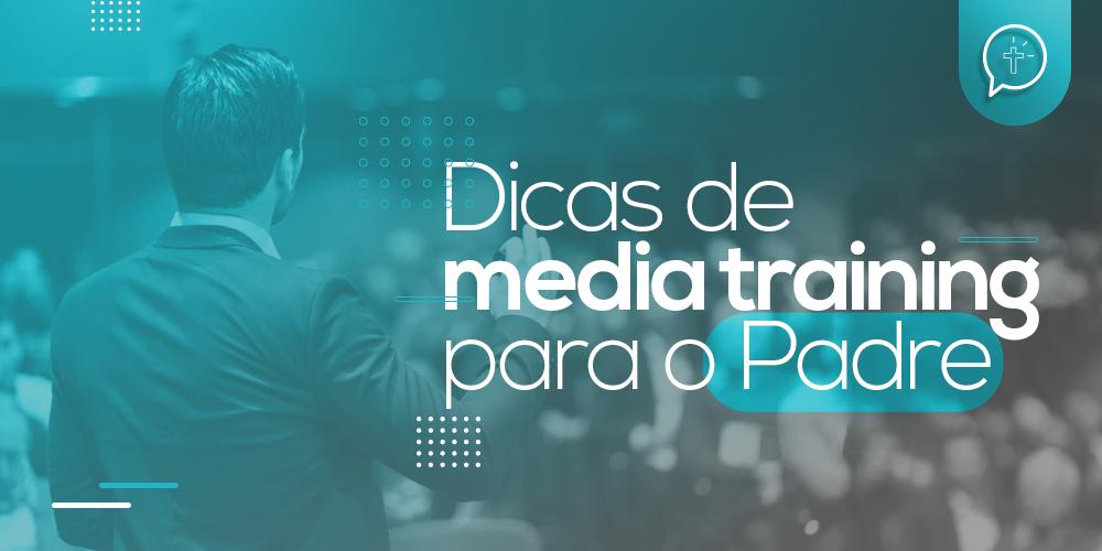 Media training para o padre: saiba o que é isso